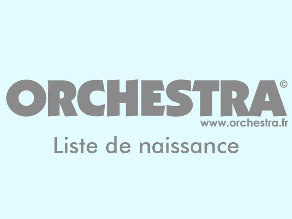 orchestra liste naissance